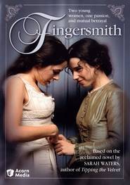 Fingersmith is similar to Dom s liliyami (serial).