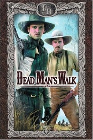 Dead Man's Walk is similar to The Cape.