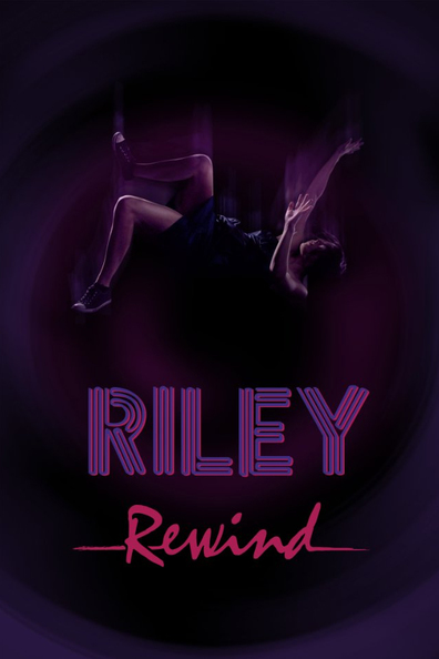 Riley Rewind cast, synopsis, trailer and photos.