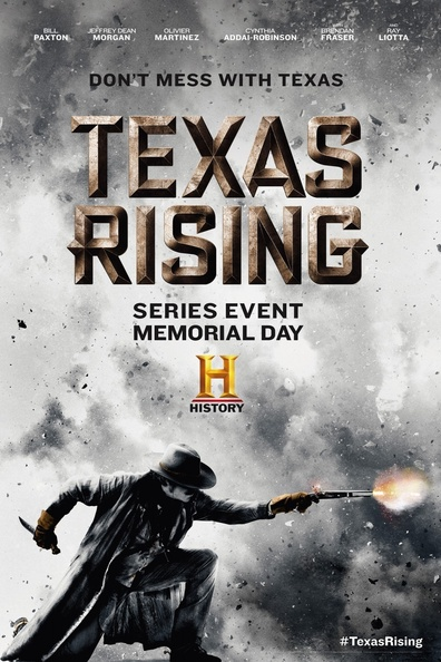 Texas Rising cast, synopsis, trailer and photos.