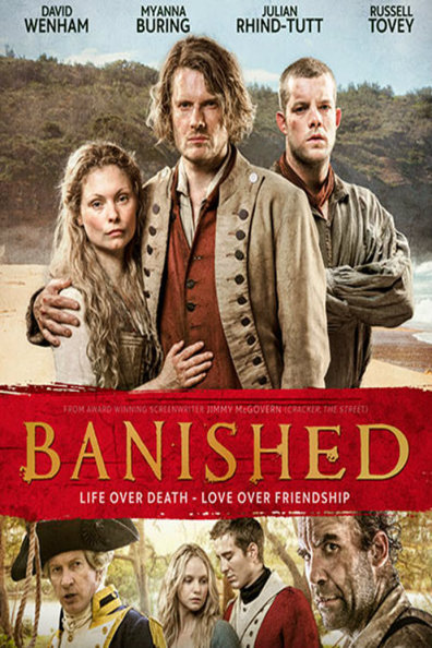 Banished cast, synopsis, trailer and photos.