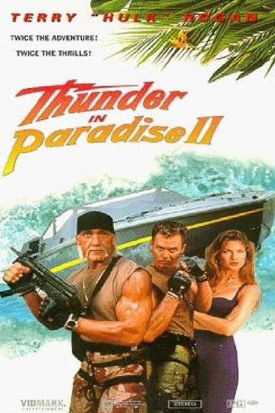 Thunder in Paradise cast, synopsis, trailer and photos.