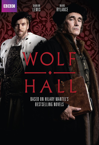 Wolf Hall cast, synopsis, trailer and photos.