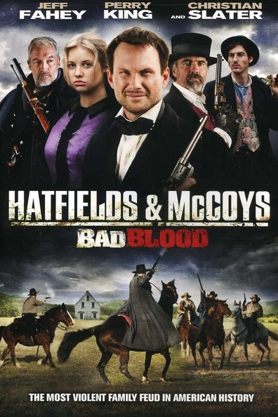 Hatfields & McCoys cast, synopsis, trailer and photos.