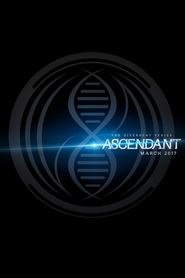 Best movie The Divergent Series: Ascendant images, cast and synopsis.