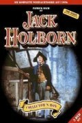 Jack Holborn cast, synopsis, trailer and photos.