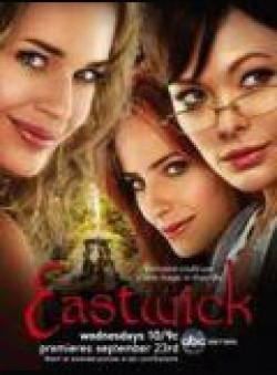 Eastwick cast, synopsis, trailer and photos.