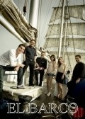El barco cast, synopsis, trailer and photos.