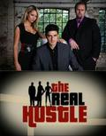 The Real Hustle cast, synopsis, trailer and photos.