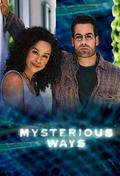 Mysterious Ways cast, synopsis, trailer and photos.