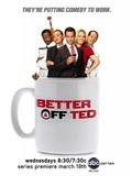 TV series Better Off Ted poster
