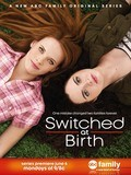 Switched at Birth cast, synopsis, trailer and photos.