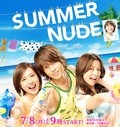 Summer Nude cast, synopsis, trailer and photos.