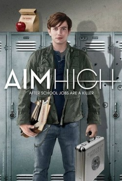Aim High cast, synopsis, trailer and photos.