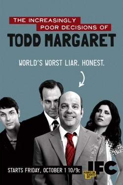 TV series The Increasingly Poor Decisions of Todd Margaret poster