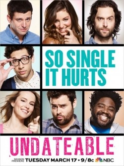 Undateable cast, synopsis, trailer and photos.