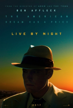 Best movie Live by Night images, cast and synopsis.